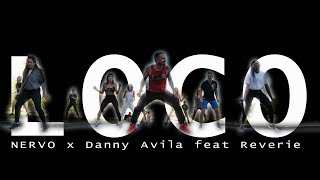 NERVO x Danny Avila feat Reverie - LOCO // Choreo by Jose for zumba