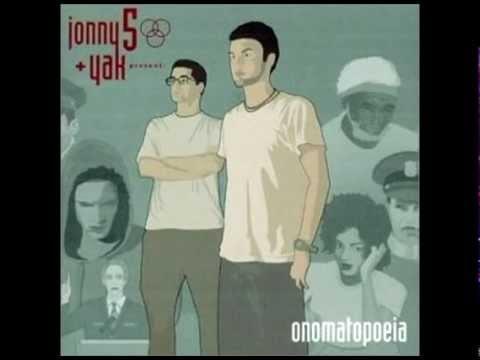Jonny 5 + Yak - Onomatopoeia (Full Album)