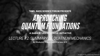 Summary of Quantum Mechanics | Quantum Foundations #2