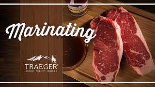How To Marinate By Traeger Grills