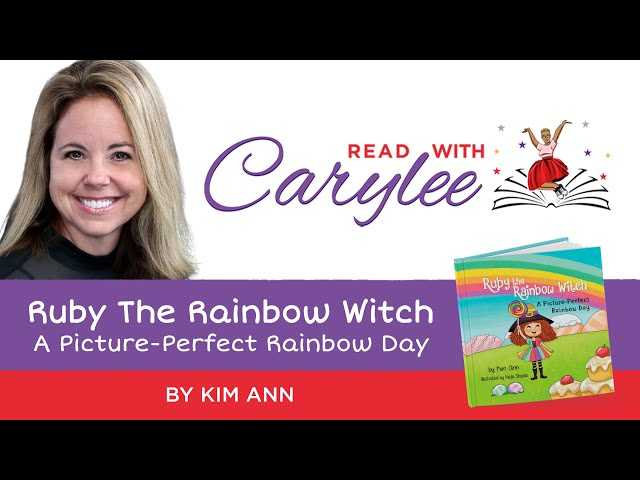 Kim Ann - Ruby The Rainbow Witch: A Picture-Perfect Rainbow Day