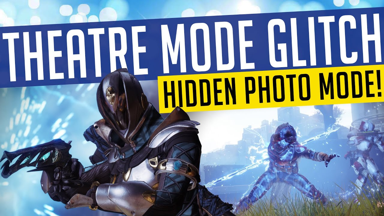 Destiny 2 | THEATRE MODE GLITCH! No Weapon or HUD, Hidden Photo Mode!