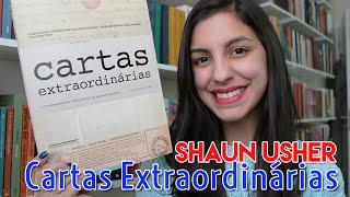 Cartas Extraordinárias, Shaun Usher
