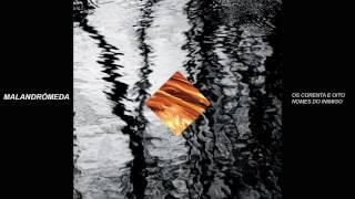 Malandrómeda - Chegar E Encher (Audio)