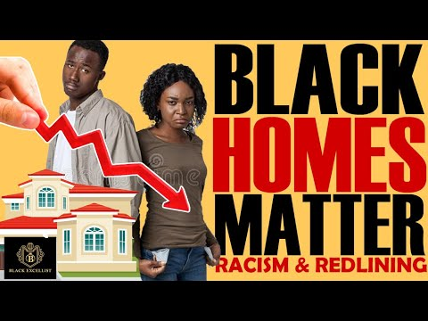 Black Excellist:  Black Homes Matter - Redlining in Real Estate