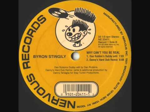 Byron Stingily - Why Can't You Be Real  ( DT's Hard Dub Remix)