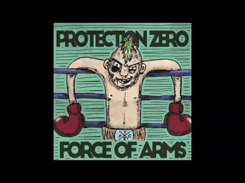 Protection Zero - Force of Arms