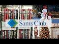SAM'S CLUB CHRISTMAS SHOP WITH ME WALK THROUGH  2018