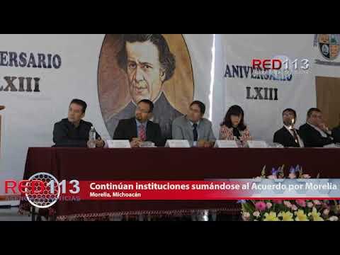 VIDEO Continúan instituciones sumándose al Acuerdo por Morelia