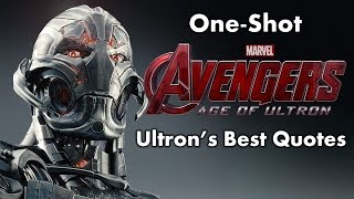 One Shot: Avengers: Age of Ultron - Ultron's Best Quotes