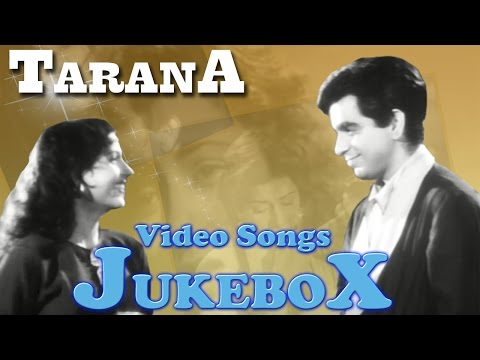 Tarana | All Songs | Dilip Kumar Special Songs | Jukebox
