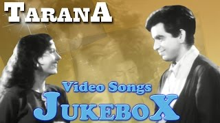 Tarana , All Songs , Dilip Kumar Special Songs , Jukebox