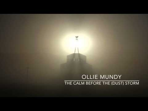 Ollie Mundy - The Calm Before The (Dust) Storm