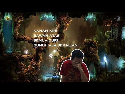 Duri dimana mana - Ori and The Blind Forest Gameplay Indonesia #8