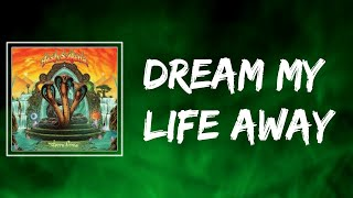 Tash Sultana (feat. Josh Cashman) - Dream My Life Away (Lyrics)