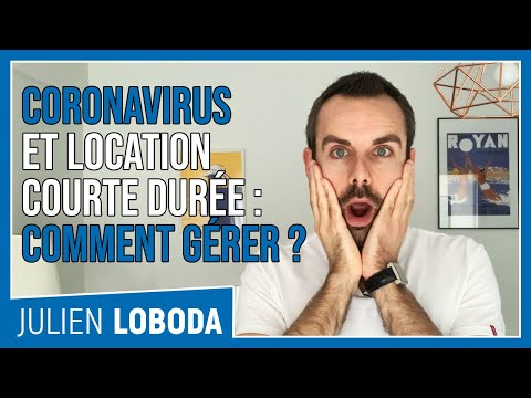 �� Coronavirus et location courte durée: comment gérer ?