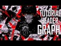 TUTORIAL HEADER GRAPH (PS TOUCH/ANDROID)