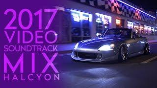 2017 Video Soundtrack Mix HALCYON