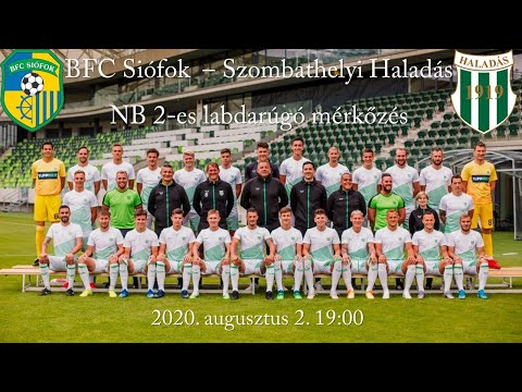BFC Siófok - Szombathelyi Haladás - NB2-es bajnoki labdarúgó mérkőzés