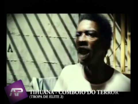 TIHUANA - COMBOIO DO TERROR (TROPA DE ELITE 2) musica nova clipe