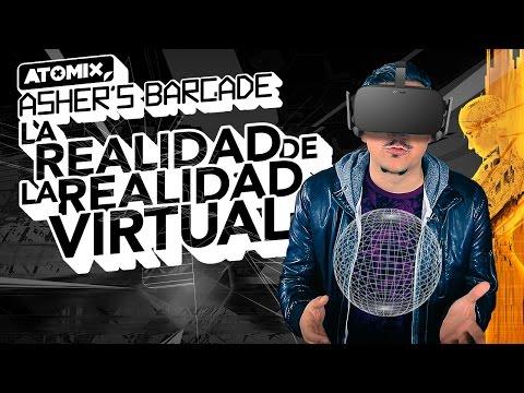 La realidad acerca de la REALIDAD VIRTUAL - Asher's Barcade