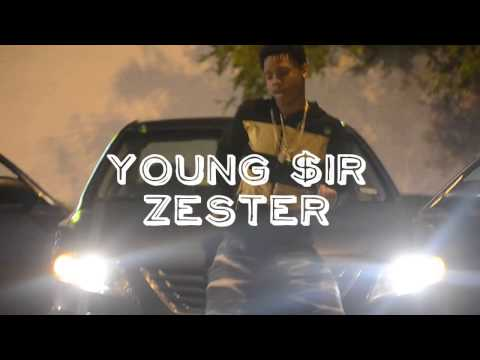 Young $ir Zester (Run It Up) *Official Video*