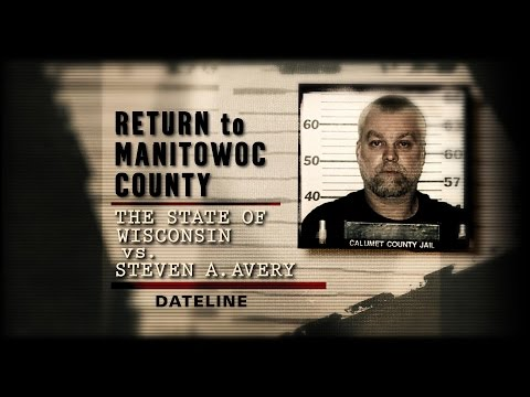 Return to Manitowoc County: The State of Wisconsin vs. Steven A. Avery | Dateline NBC