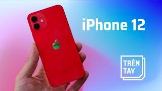 Trên tay iPhone 12