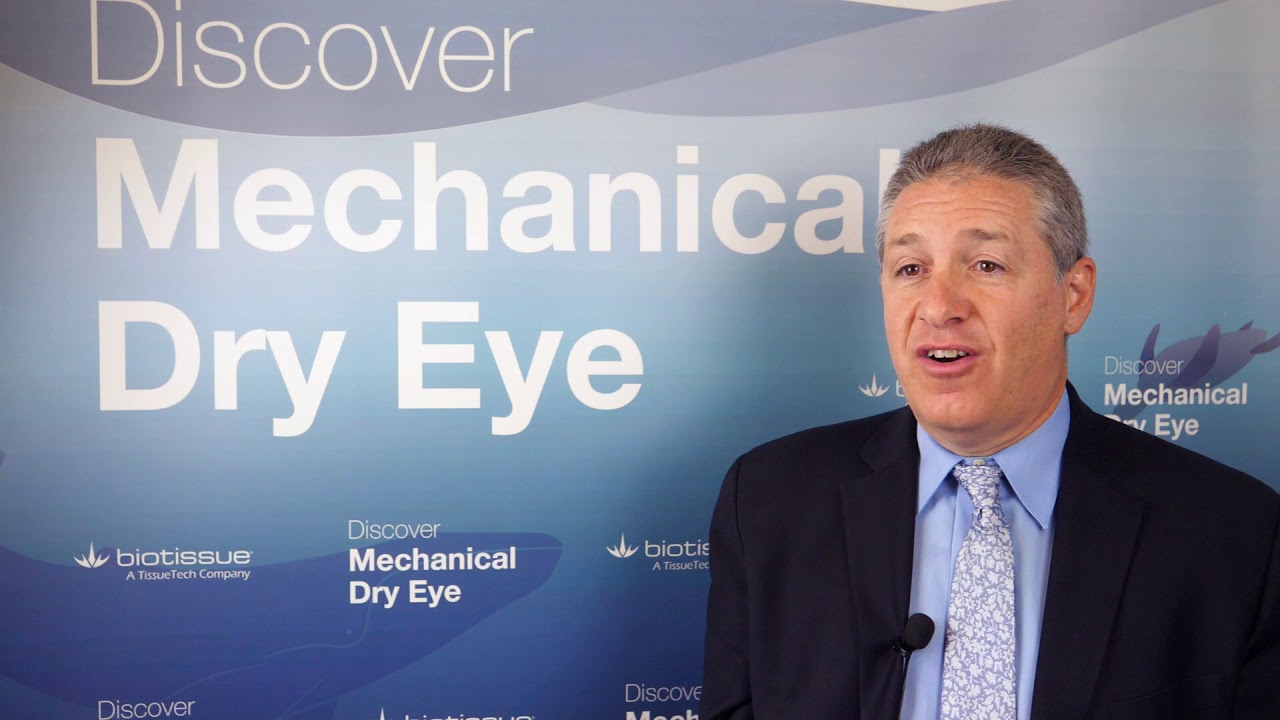 Discover Mechanical Dry Eye by Mark Milner, MD