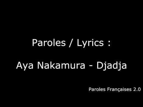 Aya Nakamura - Djadja (Paroles / Lyrics)
