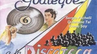 Sergio Fachelli - Quiereme Tal Como Soy.