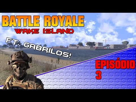 #Arma 3 - Battle Royale 3 (Ft. Gabrilos)
