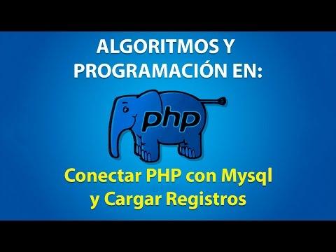 Como Conectar PHP con Mysql y Cargar Registros