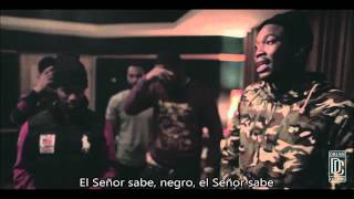 Meek Mill - Lord Knows (Subtitulado en Español)