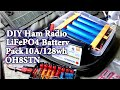 DIY LiFePO4 Battery Pack Headway 38120 Ham Radio QRP+128wh