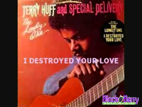 Special Delivery   I DESTROYED YOUR LOVE