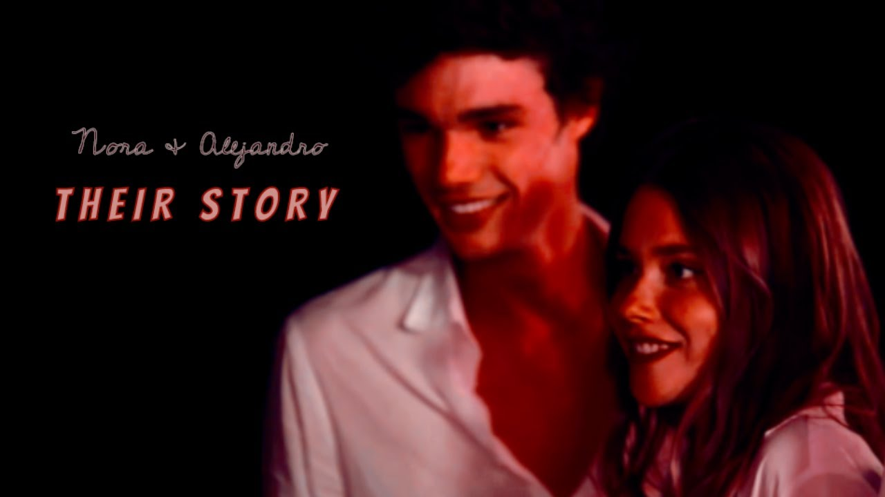 Download the FULL story of Nora & Alejandro   their story [+ series finale]