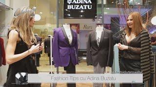 Fashion Tips cu Adina Buzatu