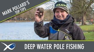 *** Coarse & Match Fishing TV *** Mark Pollard Deep Water Pole Tips
