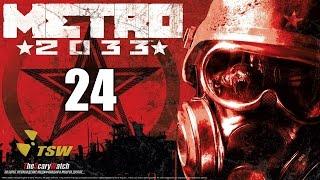 Прохождение Метро 2033/Metro 2033 - часть 24 [Книгохранилище] ☭