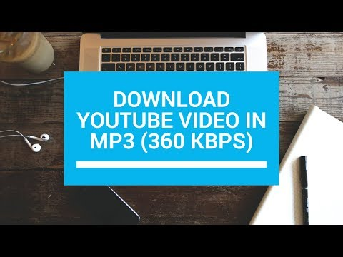 Download YouTube Video In Mp3 360 Kbps (clear Audio)📱