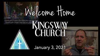 Kingsway Church Online - January 3, 2021