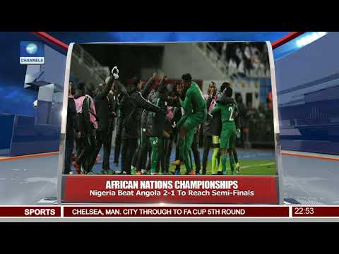 Nigeria Beat Angola 2-1 To Qualify For CHAN Semi Finals