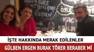 Gülben Ergen'in yeni sevgilisi Burak Törer kimdir, kaç yaşında? Burak Törer ne iş yapıyor