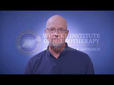 Wuttke Institute of Neurotherapy: Our Philosophy & Approach