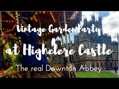 HIGHCLERE CASTLE HOSTS A VINTAGE GARDEN PARTY - The Real Downton Abbey #OMGB