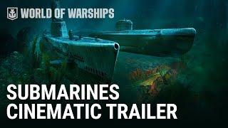 Submarines. Cinematic Trailer