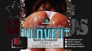 Bobby Danejah - I Love It (Official Audio 2020)