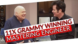 Bob Ludwig: The Mastering Engineer's Mastering Engineer! - Warren Huart: Produce Like A Pro