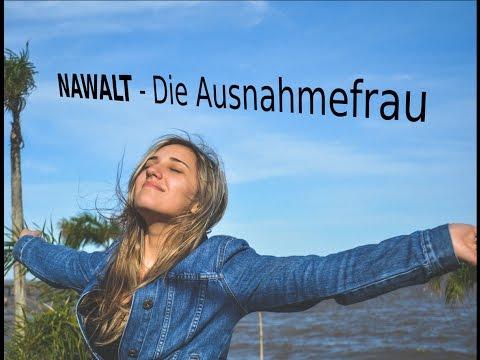 NAWALT: Die Ausnahmefrau - MGTOW DEUTSCH